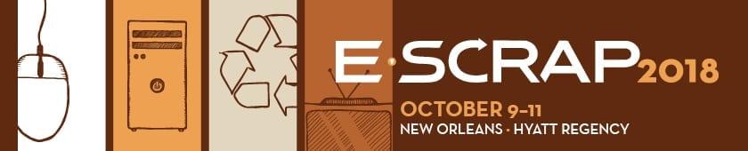 2018 E-Scrap Conference
