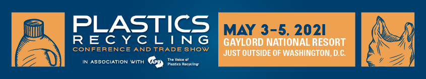Plastics Recycling Conference May 3-5, 2021
