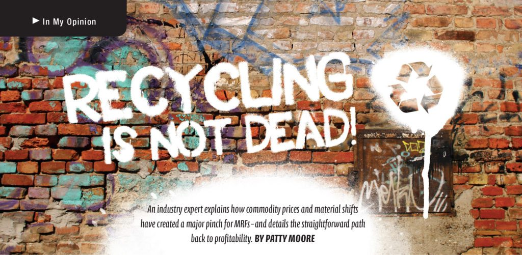 Recycling is not dead, Patty Moore