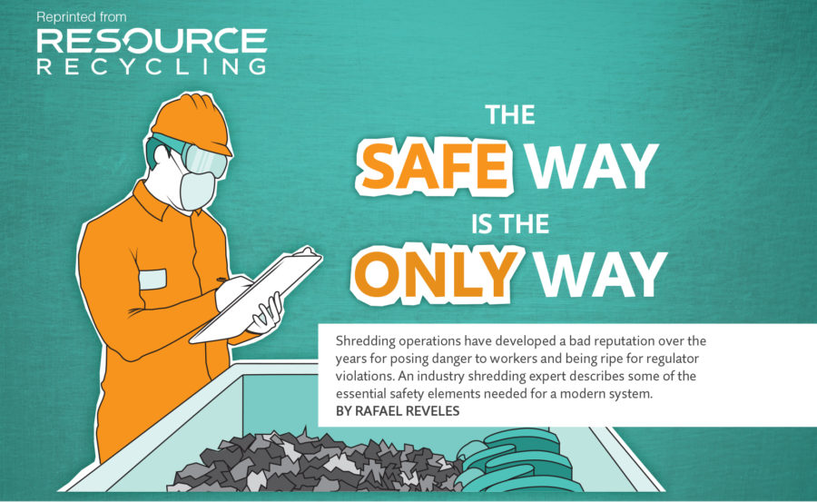 The safe way is the only way, Dec. 2016, Resource Recycling