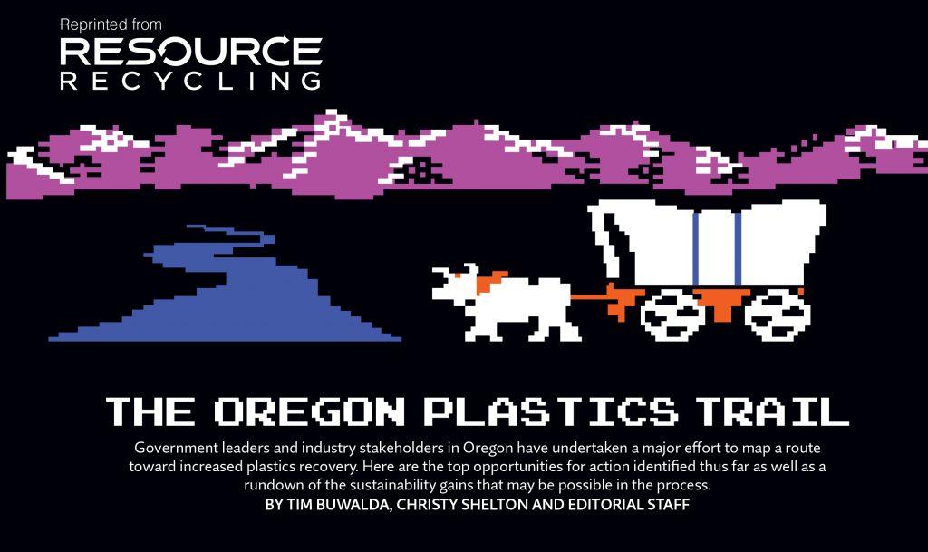Oregon Plastics Trail, January 2016 Resource Recycling