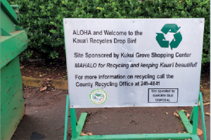Sign at recycling facility in Hawaii.