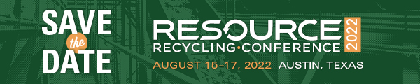 Save the Date - Resource Recycling Conference 2022 - Aug. 15-17, 2022 - Austin, Texas